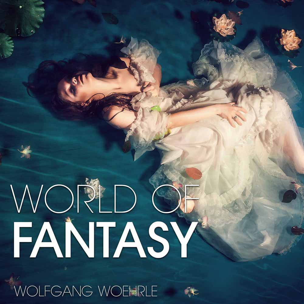 WORLD OF FANTASY by Wolfgang Woehrle