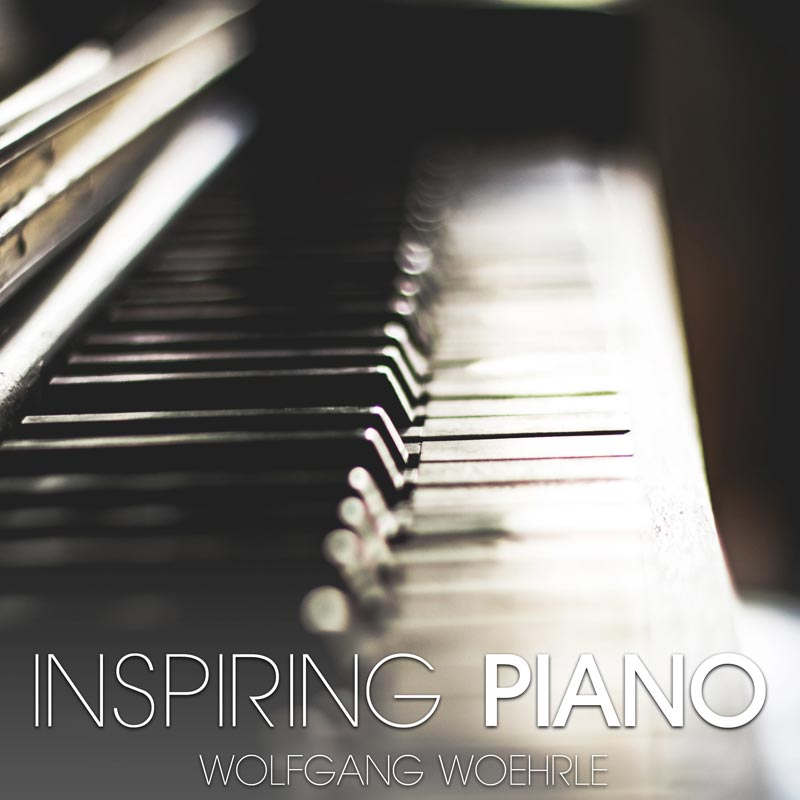 INSPIRING PIANO by Wolfgang Woehrle